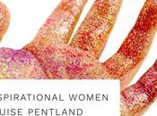 Inspirational Women: Louise Pentland