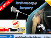 Experts Save Arthroscopy Surgery Global Hospital India