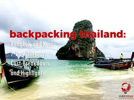Backpacking Thailand: Bangkok and Krabi 7-Day Itinerary, Cost-Breakdown, and Highlights