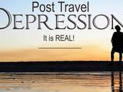 Massive Case Post Travel Depression 'Coming Home' Hard!?