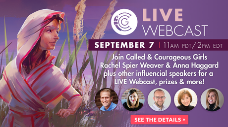 Called and Courageous Girls Live Webcast: Inspire the Next Generation of Godly Women!