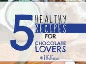 Healthy Recipes Chocolate Lovers
