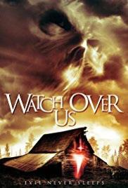 Watch Over Us (2017)