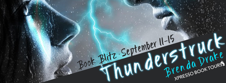 Thunderstruck by Brenda Drake @XpressoReads @brendadrake
