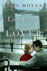 The Last Letter From Your Lover – Jojo Moyes