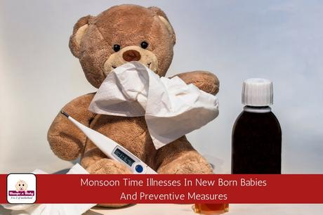 3 Major Monsoon Time Illnesses in Newborn Babies (and how to prevent it?)