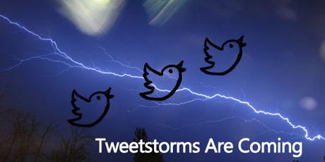 Learn How To Make A Tweetstorm For The First Time On Twitter