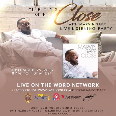 Confirmed: Marvin Sapp 'Close' Album Listening Party Will Air LIVE On The Word Network
