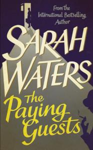 The Paying Guests – Sarah Waters