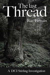 The Last Thread by Ray Britain #AuthorPost