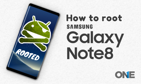 Easy Way to Root Samsung Galaxy Note 8