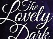 Lovely Dark K.A. Last @YABoundToursPR @KALastBooks