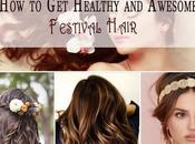 Healthy Awesome Festival Hair