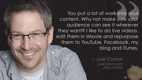 content repurposing by Joel Comm