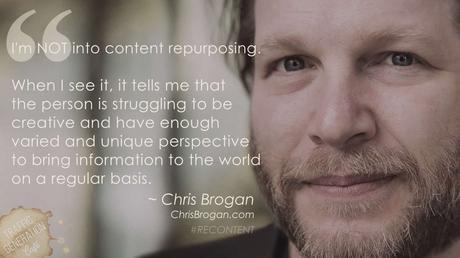 content repurposing by chris brogan