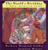 Image: The World's Birthday - A Rosh Hashanah Story, by Barbara Diamond Goldin (Author), Jeanette Winter (Illustrator). Publisher: Houghton Mifflin Harcourt; 1st edition (2009)