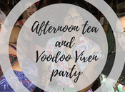 Afternoon Voodoo Vixen Party