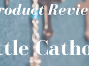 Product Review: Little Catholic