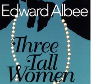 Play Review: Three Tall Women by Edward Albee