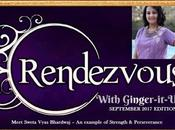 Rendezvous with Ginger-it-Up Meet Sweta Vyas Bhardwaj Example Strength Perseverance