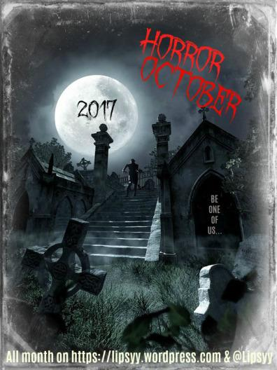 Gruesome Guest Posts, Revolting Reviews & Frightening Features Wanted for Horror October 2017 #SubmitNow #HO2017