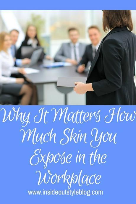 Why It Matters How Much Skin You Expose in the Workplace