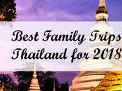 Best Family Trips Thailand 2018