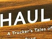 Long Haul: Trucker's Tales Life Road Finn Murphy- Feature Review