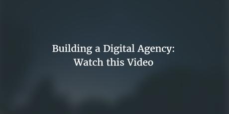 Building Digital Agency [Notes from Ryan Stewart Video]