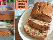 Cranberry Raisin Bread Recipe