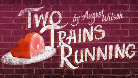 Play Review: Two Trains Running