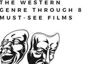 History Western Genre Through Must-See Films