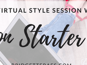 Save $150 Virtual Style Edit with Bridgette's Season Starter Sale