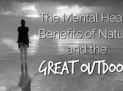 Mental Health Benefits Nature Great Outdoors