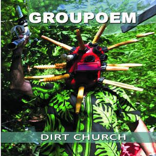 GROUPOEM - Dirt Church