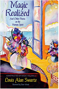 Magic Realized: #BookReview of Poems on the Human Spirit and #AuthorInterview with Louis Alan Swartz