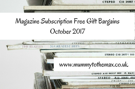 Magazine Subscription Free Gift Bargains October 2017