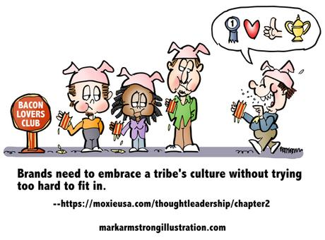 Looking To Join A Tribe? Don't Try Too Hard To Fit In