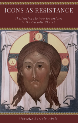 NEW: Icons as resistance: Challenging the new iconoclasm in the Catholic Church