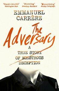 The Adversary – Emmanuel Carrère