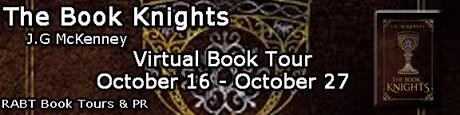 The Book Knights by J.G McKenney @RABTBookTours @jgmckenney