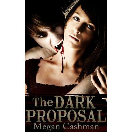 MONTH OF HORROR VOL. 3: THE DARK PROPOSAL (VAMPIRE NEW ADULT NOVEL)