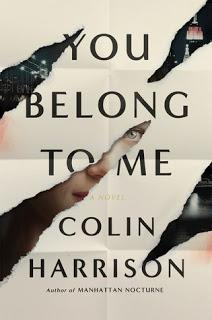 You Belong to Me by Colin Harrison- Feature and Review
