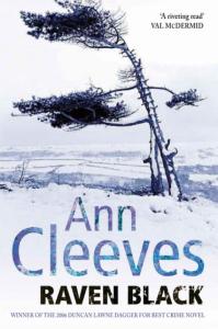 Raven Black by Ann Cleeves (2006) The Shetland Series 1