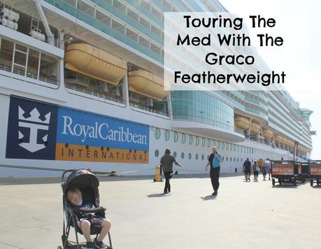 Touring The Med With The Graco Featherweight