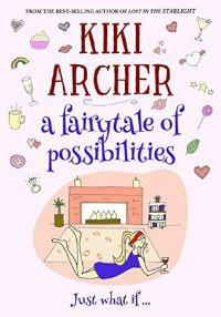 Elinor reviews A Fairytale of Possibilities by Kiki Archer