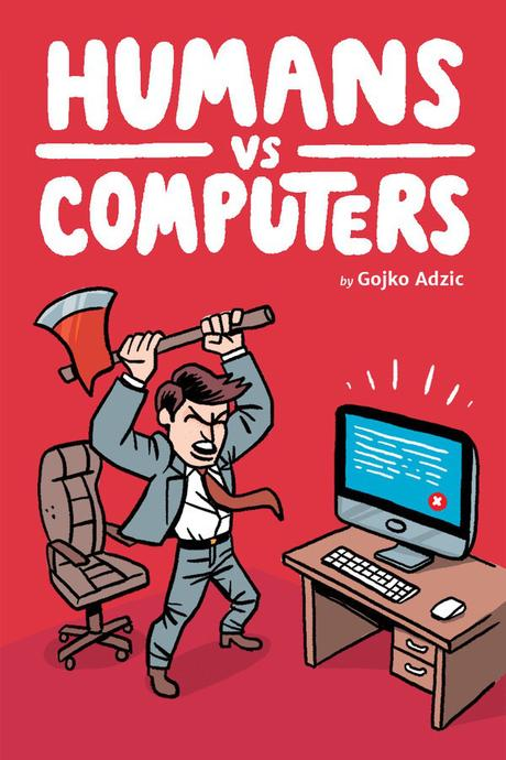 Humans v Computers by Gojko Adzic
