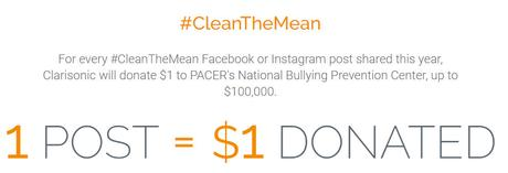 National Bullying Prevention Month: Clarisonic x PACER #CleanTheMean Campaign