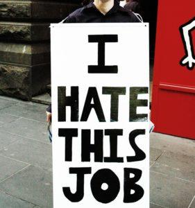 Five Reasons Why You Hate Work