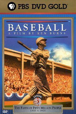 Ken Burns's Baseball: The Third Inning